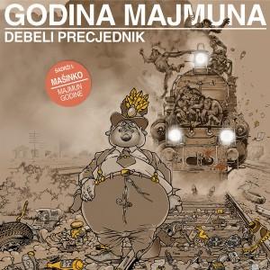 DEBELI PRECJEDNIK / MAŠINKO – Godina Majmuna / Majmun Godine LP