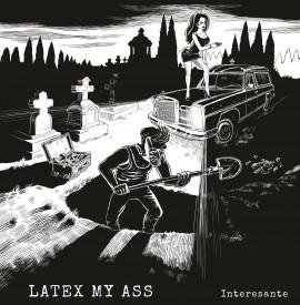 LATEX MY ASS - Interesante LP