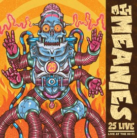 MEANIES - 25 Live: Live At The Hi-Fi LP