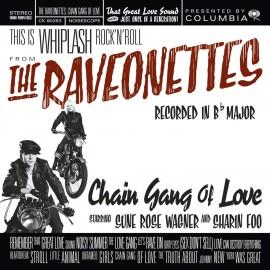 RAVEONETTES - Chain Gang Of Love LP