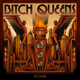 BITCH QUEENS - City Of Class LP