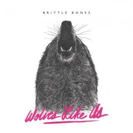 WOLVES LIKE US - Brittle Bones LP