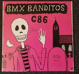 BMX BANDITOS - C86 LP