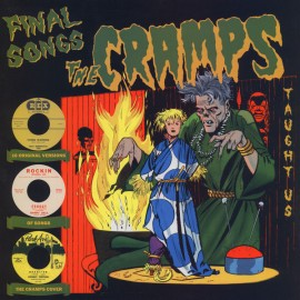 V/A -  Final Songs The Cramps Taught Us 6 LP
