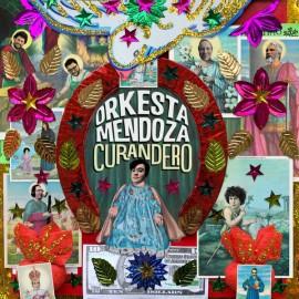 ORKESTA MENDOZA - Curandero LP