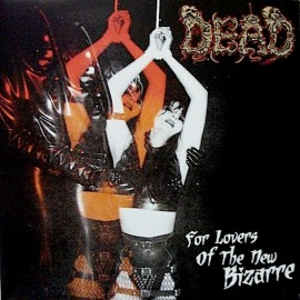 DEAD - For The Lovers LP