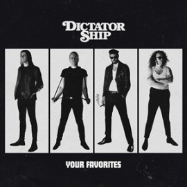 DICTATOR SHIP - Your Favorites LP