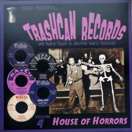 """V/A - Trashcan Records Volume 4 - House Of Horrors 10"""""""