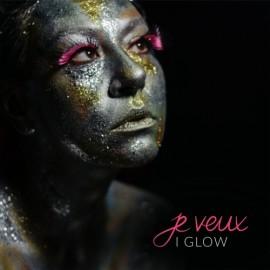 JE VEUX - I Glow CD