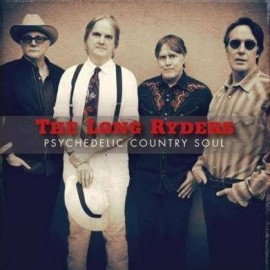LONG RYDERS - Psychedelic Country Soul 2LP