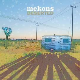 MEKONS - Deserted LP