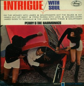 PERRY & THE HARMONICS - Intrigue With Soul LP