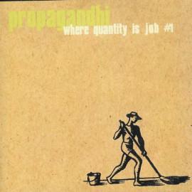 PROPAGANDHI - Where Quantity Is Job #1 CD