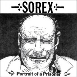 SOREX - Portrait of a Prisoner LP