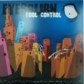 EYESBURN - Fool Control LP