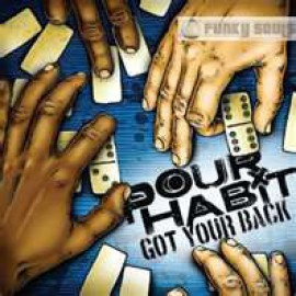 POUR HABIT - Got Your Back LP