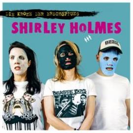 SHIRLEY HOLMES - Die Krone Der Erschopfung LP