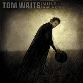 WAITS, TOM - Mule Variations 2LP