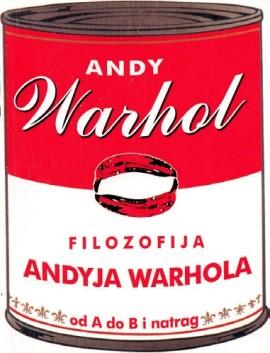 WARHOL, ANDY - Filozofija Andy Warhola KNJIGA
