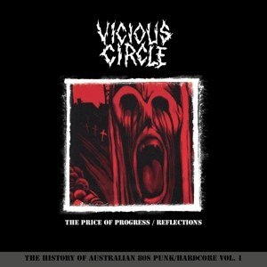 VICIOUS CIRCLE - The Price Of Progress / Reflections 2LP