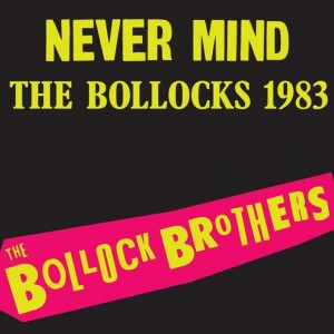 BOLLOCK BROTHERS ‎– Never Mind The Bollocks 1983 LP