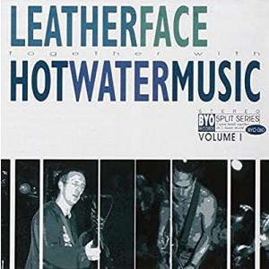 LEATHERFACE / HOT WATER MUSIC - BYO Split Series / Volume I LP