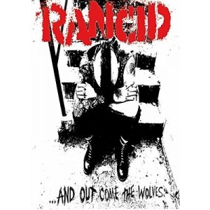 RANCID And Out Come The Wolves POSTER