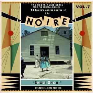 """V/A - La Noire Vol.7 """"Shout Shout"""" LP"""