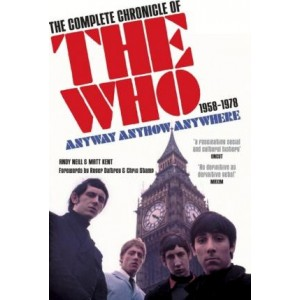 WHO Anyway Anyhow Anywhere : The Complete Chronicle of the Who 1958-1978 KNJIGA