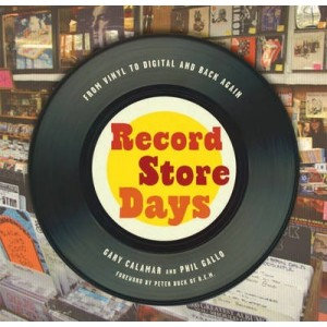 Record Store Days : From Vinyl to Digital and Back Again KNJIGA