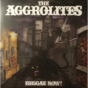 AGGROLITES -  Reggae Now! LP