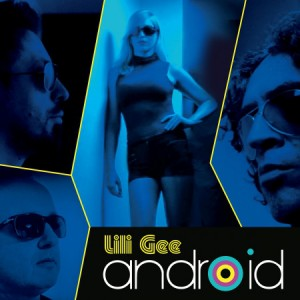 LILI GEE - Android LP