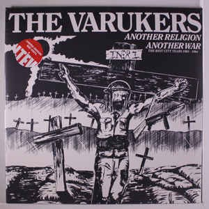 VARUKERS -  Another Religion Another War - The Riot City Years 1983-1984 2LP