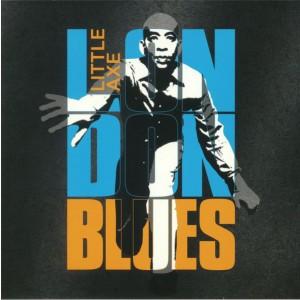 LITTLE AXE - London Blues LP