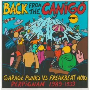 V/A - Back from the Canigó: Garage Punks Vs Freakbeat Mods Perpignan 1989-1999 2LP
