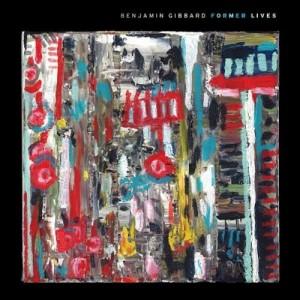 GIBBARD, BENJAMIN - Former Lives LP