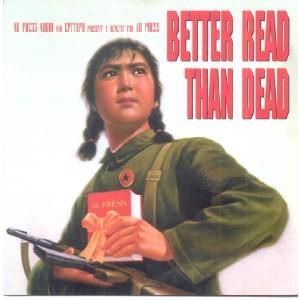 V/A - Better Read Than Dead (A Benefit For AK Press) 2LP