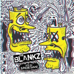 """BLANKZ (It's A) Breakdown 7"""""""