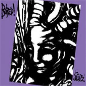 BORED! - Scuzz LP