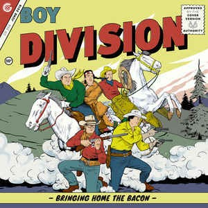 """BOY DIVISION - Bringing Home The Bacon 7"""""""
