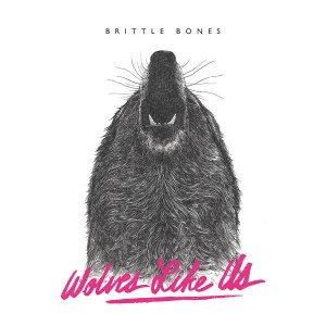 WOLVES LIKE US - Brittle Bones LP