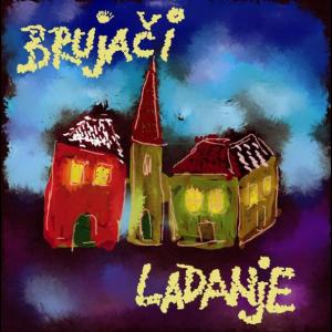 BRUJAČI - Ladanje CD