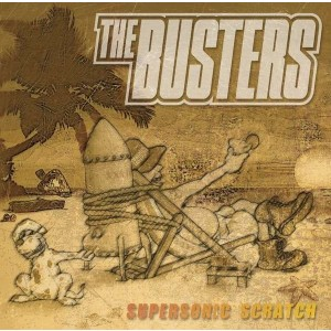 BUSTERS - Supersonic Scratch LP