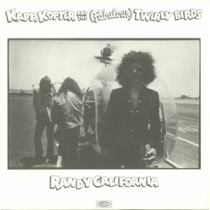 CALIFORNIA, RANDY - Kapt. Kopter and the Fabulous Twirly Birds LP
