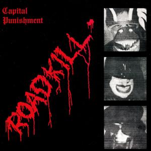 CAPITAL PUNISHMENT - Roadkill LP