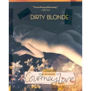 Love, Courtney Dirty Blonde the Diaries KNJIGA