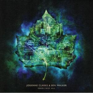 CLARKE, JOIENNE & BEN WALKER - Seedlings All LP