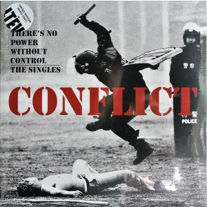 CONFLICT There's No Power Without Control 2LP