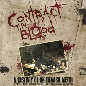 V/A - Contract In Blood: A History Of UK Thrash Metal 5CD
