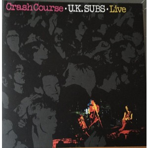 UK SUBS - Crash Course Live LP